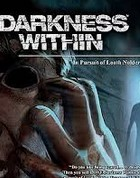 Постер игры Darkness Within: In Pursuit of Loath Nolder ПК