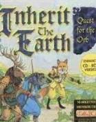 Постер игры Inherit the Earth: Quest for the Orb ПК